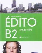 EDITO B2 Livre de l'élève